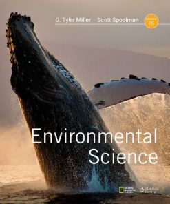 Solution Manual for Environmental Science 16th Edition Miller Jr