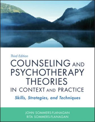Test Bank for Counseling and Psychotherapy Theories in Context and Practice 3rd Edition Sommers-Flanagan