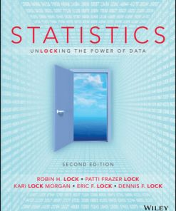 Solution Manual for Statistics: Unlocking the Power of Data 2nd Edition Lock