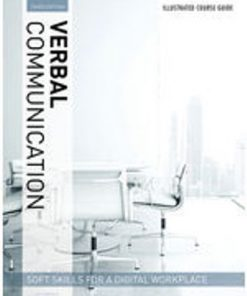 Solution Manual for Illustrated Course Guides: Verbal Communication - Soft Skills for a Digital Workplace 3rd Edition Butterfield