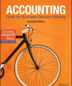 Solution Manual for Accounting: Tools for Business Decision Making 7th Edition Kimmel