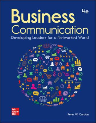 Test Bank for Business Communication: Developing Leaders for a Networked World 4th Edition Cardon