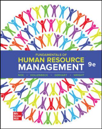 Solution Manual for Fundamentals of Human Resource Management 9th Edition Noe