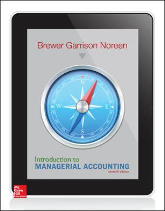 Test Bank for Introduction to Managerial Accounting 7th Edition Brewer