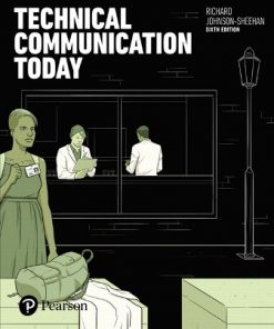 Test Bank for Technical Communication Today 6th Edition Johnson-Sheehan