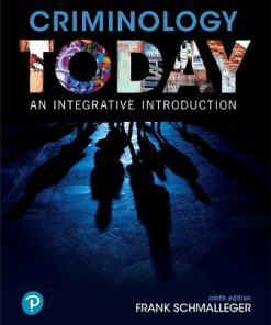 Test Bank for Criminology Today 9th Edition Schmalleger