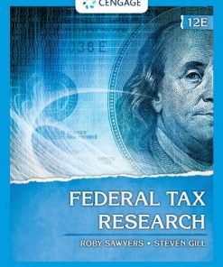 Solution Manual for Federal Tax Research 12th Edition Sawyers