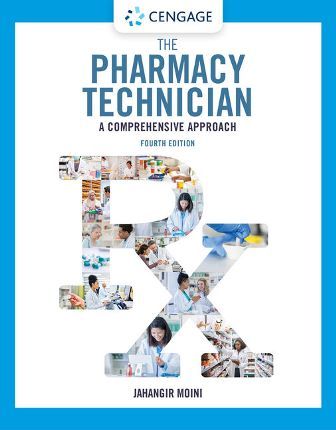 Solution Manual for The Pharmacy Technician 4th Edition Moini