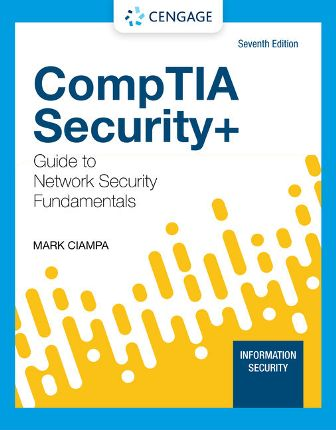 Test Bank for CompTIA Security+ Guide to Network Security Fundamentalsm 7th Edition Ciampa