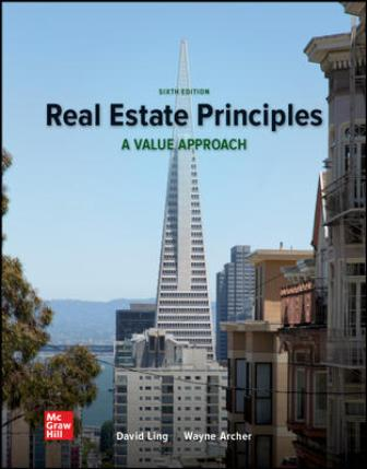 Solution Manual for Real Estate Principles: A Value Approach 6th Edition Ling