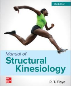 Test Bank for Manual of Structural Kinesiology 21st Edition Floyd