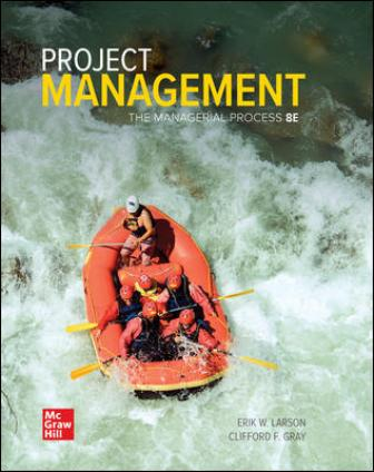 Test Bank for Project Management: The Managerial Process 8th Edition Larson