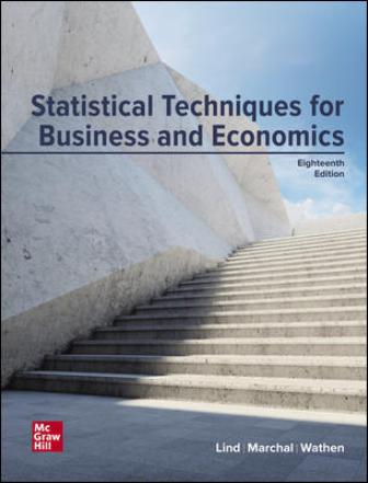 Test Bank for Statistical Techniques in Business and Economics 18th Edition Lind