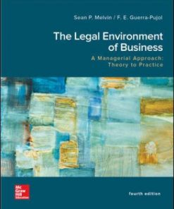 Test Bank for The Legal Environment of Business, A Managerial Approach: Theory to Practice 4th Edition Melvin