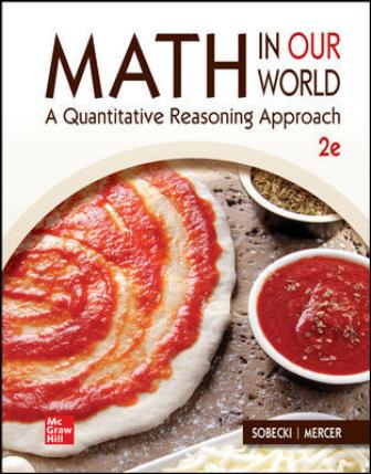 Test Bank for Math in Our World: A Quantitative Reasoning Approach 2nd Edition Sobecki