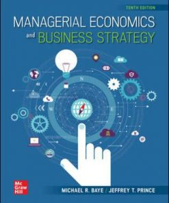 Test Bank for Managerial Economics & Business Strategy 10th Edition Baye