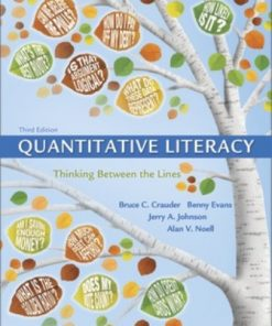 Test Bank for Quantitative Literacy: Thinking Between the Lines (Cloth Text) 3rd Edition Crauder