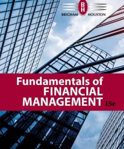 Solution Manual for Fundamentals of Financial Management 15th EditionBrigham
