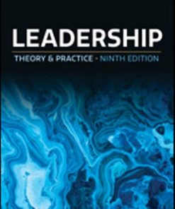 Test Bank for Leadership Theory and Practice 9th Edition Northouse