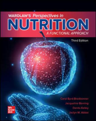Solution Manual for Wardlaw's Perspectives in Nutrition: A Functional Approach 3rd Edition Byrd-Bredbenner