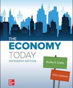 Solution Manual for The Economy Today 16th Edition Schiller