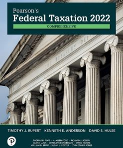 Solution Manual for Pearson's Federal Taxation 2022 Comprehensive 35th Edition Rupert