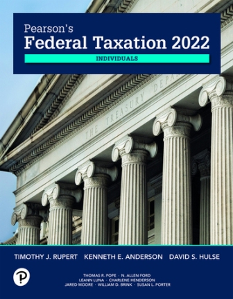 Test Bank for Pearson's Federal Taxation 2022 Individuals 35th Edition Rupert