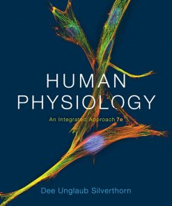 Test Bank for Human Physiology: An Integrated Approach 7th Edition Silverthorn
