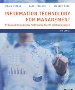 Solution Manual for Information Technology for Management: On-Demand Strategies for Performance, Growth and Sustainability 11th Edition Turban