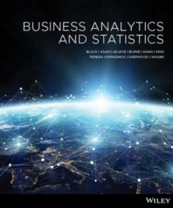 Test Bank for Business Analytics and Statistics 1st Edition Black