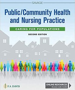 Test Bank for Public / Community Health and Nursing Practice: Caring for Populations 2nd Edition Savage