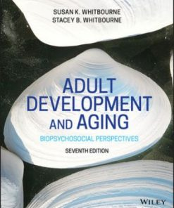 Test Bank for Adult Development and Aging 7th Edition Whitbourne