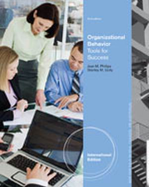 Solution Manual for Organizational Behavior 2nd Edition Phillips