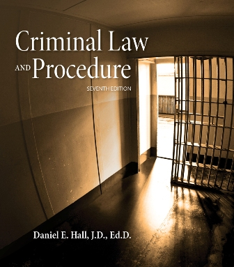 Test Bank for Criminal Law and Procedure 7th Edition Hall