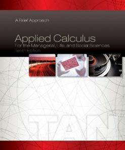 Test Bank for Applied Calculus for the Managerial Life and Social Sciences: A Brief Approach 10th Edition Tan