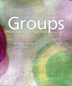 Test Bank for Groups: Process and Practice 10th Edition Corey