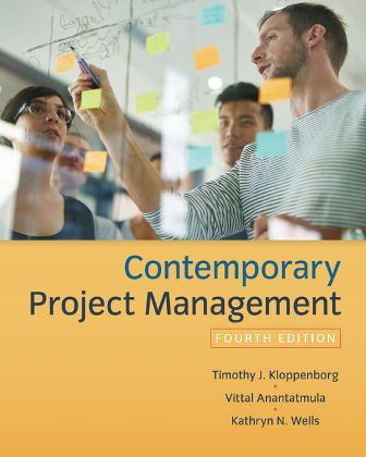 Test Bank for Contemporary Project Management 4th Edition Kloppenborg