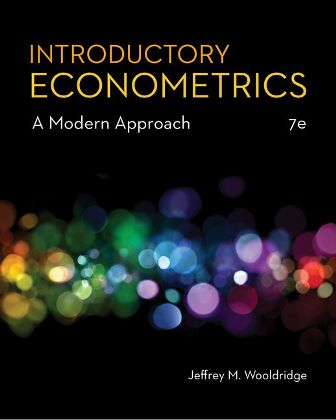 Test Bank for Introductory Econometrics: A Modern Approach 7th Edition Wooldridge