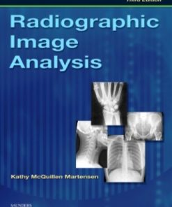 Test Bank for Radiographic Image Analysis 3rd Edition Martensen