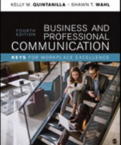 Test Bank for Business and Professional Communication 4th Edition Quintanilla