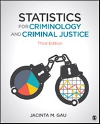 Solution Manual for Statistics for Criminology and Criminal Justice 3rd Edition Gau