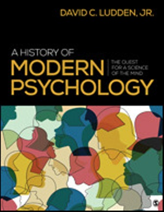 Test Bank for A History of Modern Psychology The Quest for a Science of the Mind 1st Edition Ludden