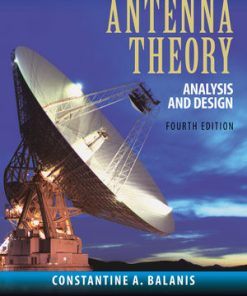 Solution Manual for Antenna Theory: Analysis and Design 4th Edition Balanis
