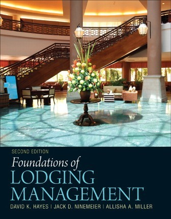 Test Bank for Foundations of Lodging Management 2nd Edition Hayes