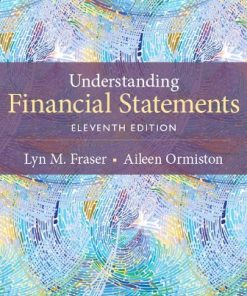 Test Bank for Understanding Financial Statements 11th Edition Fraser