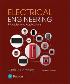 Solution Manual for Electrical Engineering: Principles and Applications 7th Edition Hambley