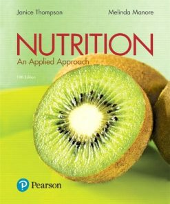 Test Bank for Nutrition: An Applied Approach 5th Edition Thompson