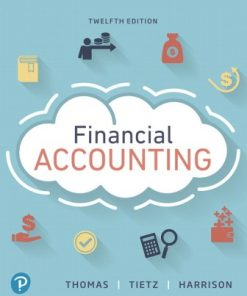 Test Bank for Financial Accounting 12th Edition Thomas