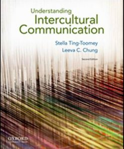 Test Bank for Understanding Intercultural Communication 2nd Edition Ting-Toomey