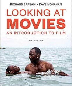 Test Bank for Looking at Movies 6th Edition Monahan